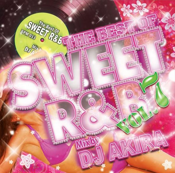 胸キュン&オシャレな極上R&B!【洋楽 MixCD・MIX CD】The Best Of Sweet R&B Vol.7 / DJ Akira【M便 2/12】