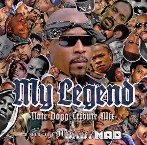 Nate Doggの追悼Mix!【洋楽CD・MixCD】My Legend -Nate Dogg Tribute Mix- / DJ Baby Mad【M便 1/12】
