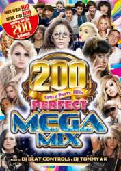 メガMixDVD&メガMixCDの2枚組!!【DVD】【MixCD】Perfect Mega Mix -200 Crazy Party Hits- / DJ Beat Controls & DJ Tommy★K【M便 5/12】