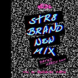 レゲエ・ブランニュー・ジャマイカMedz -Str8 Brand New Mix March 2017- / Bad Gyal Marie