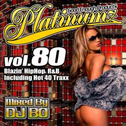DJ BOの新譜Mix CD!【MixCD】Platinumz Vol.80 / DJ Bo【M便 1/12】