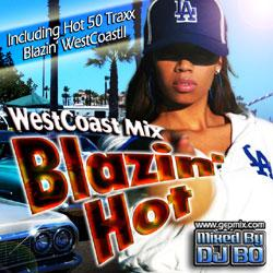 Blazin' Hot -West Coast Mix- / DJ Bo【M便 1/12】