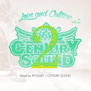新しいミディアムチューンを中心に心地よくMix【洋楽CD・MixCD】Love and Culture Vol.2 / Century Sound Mixed by Ryousuke【M便 1/12】