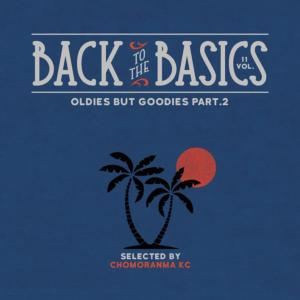 ジャマイカの古き良き時代に生まれた名曲【洋楽 MixCD・MIX CD】Back To The Basics Vol.11 -Oldies But Goodies Part.2- / Chomoranma Sound【M便 1/12】
