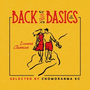 レゲエ・ラバーズ・クラシックスBack To The Basics Vol.14 -Lovers Classics Mix- / Chomoranma Sound