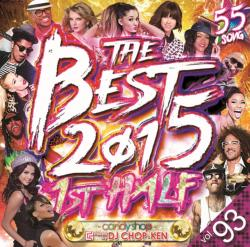 豪華セレブ陣が豪華に盛り上げる全55曲!!【MixCD】Candy Shop Vol.93 -The Best 2015 1st Half- / DJ Chop-Ken【M便 2/12】
