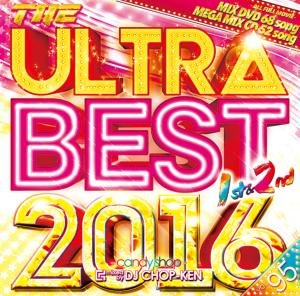 アゲにアゲにアゲまくる!!ウルトラベスト!!【洋楽 MixCD・MIX CD】【洋楽 MixDVD・MIX DVD】Candy Shop Vol.95 -The Ultra Best 2016 1st&2nd- / DJ Chop-Ken【M便 2/12】