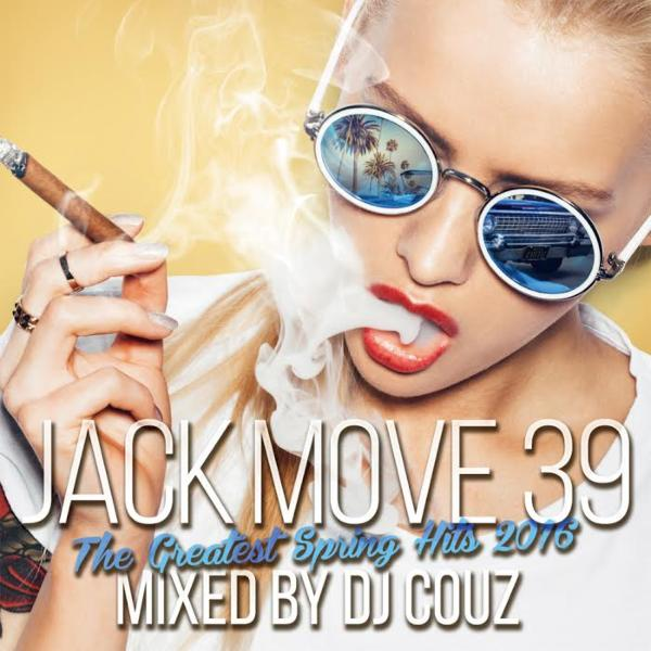 LAヒット&ビルボードチャートを完全収録!!【洋楽 MixCD・MIX CD】Jack Move 39 -The Greatest Spring Hits 2016- / DJ Couz【M便 2/12】