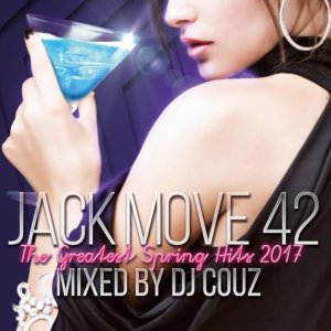 ヒップホップ・DJカズ・LAJack Move 42 -The Greatest Spring Hits 2017- / DJ Couz