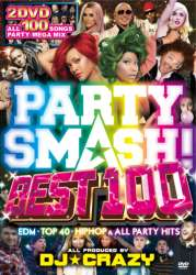 ブチ上げParty200%保証!【DVD】Party Smash Best 100 / DJ★Crazy【M便 5/12】