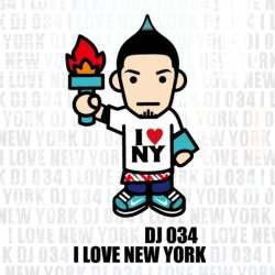 I Love New York / DJ 034【M便 5/12】