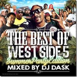 珠玉のウェッサイ名曲集!【MixCD】The Best Of West Side Vol.5 -Summer Party Edition- / DJ Dask 【M便 2/12】