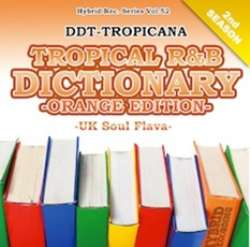R&B Classics好きには堪らない!!【MixCD】Tropical R&B Dictionary Orange Edition -UK Soul Flava- / DJ DDT-Tropicana【M便 2/12】