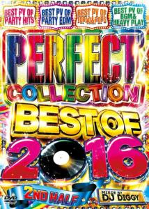 Perfect Collection 2016 -2nd Half- / DJ Diggy