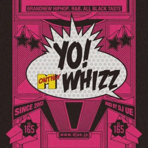ヒップホップ・R&B・新譜Whizz Vol.165 / DJ Ue