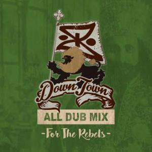 初となるAll Dub Mixが遂に完成!【MixCD・MIX CD】For The Rebels / Downtown Sound【M便 2/12】