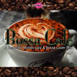 Bossa Bossa Cafe -CD-R- / DJ E-On【M便 1/12】