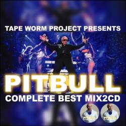 客演曲も収録!【MixCD】Pitbull Complete Best Mix -2CD-R- / Tape Worm Project【M便 2/12】