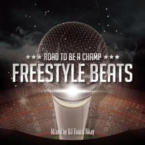 フリースタイル練習用ミックスCD!【CD・MIX CD】Freestyle Beats / DJ Fourd Nkay【M便 1/12】
