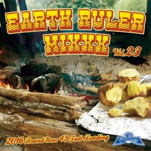 最新最速Dancehall MIX第23弾!【洋楽CD・MIX CD】Earth Ruler Mixxx Vol.23 / Acura fr. Fujiyama【M便 1/12】