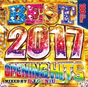 【洋楽CD・MixCD】Best 2017 -Opening Hits- / DJ Genius