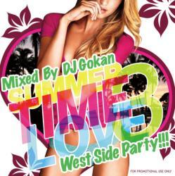 Summer Time Love Vol.3 -West Side Party- / DJ Gokan【M便 2/12】