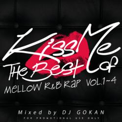 Kiss Me Vol.5 -The Best Of Mellow R&B Rap Vol.1-4- / DJ Gokan【M便 2/12】