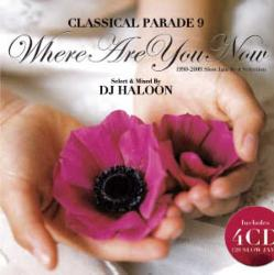 Classical Parade Vol.9 -Whrere Are You Now- / DJ Haloon【M便 2/12】