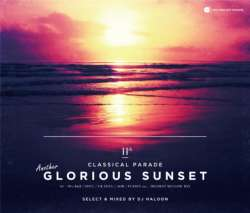極上Mellow Mixです!!【MixCD】Classical Parade Vol.11 -Another Glorious Sunset- / DJ Haloon【M便 2/12】