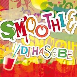 R&B【MixCD】Smoothie / DJ Hasebe【M便 2/12】