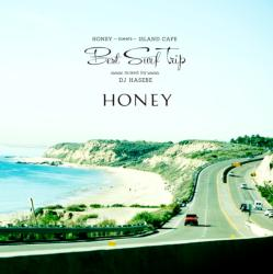 "Honey読者の女性に向けた""サーフスタイル・ミュージック""【MixCD】Honey meets Island Cafe -Best Surf Trip- / DJ Hasebe【M便 1/12】"