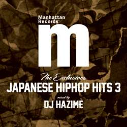 ヒップホップ・日本語【MixCD】Manhattan Records The Exclusives Japanese Hip Hop Hits Vol.3 / DJ Hazime【M便 2/12】