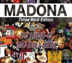 00's前半HIPHOPとReggae一生物MIX!【洋楽 MixCD・MIX CD】Madona Throw Back Edition / DJ Hide-O MC Bili-Ken【M便 2/12】