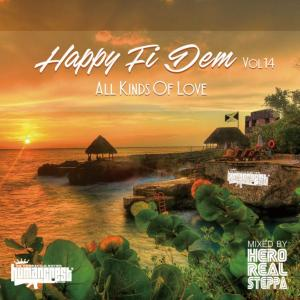 古臭さを感じさせない不変の名曲Lovers Mix。【洋楽CD・MixCD】Happy Fi Dem Vol.14 -All Kinds Of Love- / Hero Realsteppa【M便 1/12】
