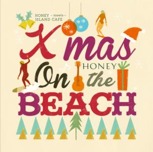 ビーチ・スタイルで極上カバー。【CD】Honey Meets Island Cafe Xmas On The Beach / V.A.【M便 1/12】