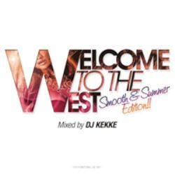 Welcome to the West -Smooth & Summer Edition- / DJ Kekke【M便 2/12】