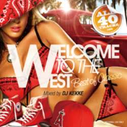 ウェッサイ・ヒップホップ・クラシック【MixCD】Welcome to the West -Best of Classic- / DJ Kekke【M便 2/12】