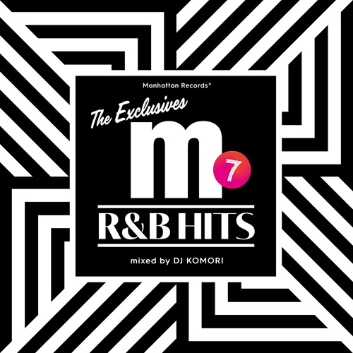 美メロManhattan Records The Exclusives R&B Hits Vol.7 / DJ Komori