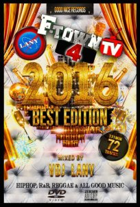 ヒップホップ・R&BF-Town TV #4 -2016 Best Edition- / VDJ Lany