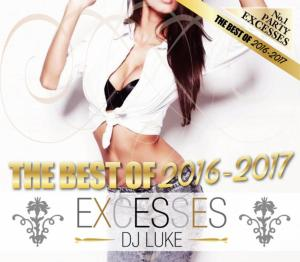 パーティー・EDM・アゲアゲ・2016年Excesses -The Best Of 2016-2017- / DJ Luke