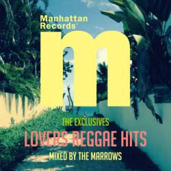 洋楽ラヴァーズ・レゲエMix決定盤。【MixCD】Manhattan Records The Exclusives -Lovers Reggae Hits- / The Marrows【M便 2/12】
