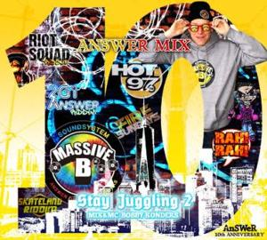 AnSWeR 10周年を記念したアニバーサリーMix!【洋楽 MixCD・MIX CD】Stay Juggling 2 / Massive B Bobby Konders【M便 1/12】