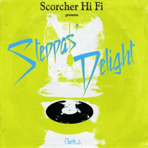 レゲエ・マイティ・クラウンSteppas Delight #4 / Cojie From Scorcher Hi-Fi