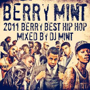 2011年 Hip Hop Best ならコレを聴け!!【洋楽 MixCD・MIX CD】Berry Mint -2011 Berry Best Hip Hop- / DJ Mint【M便 2/12】