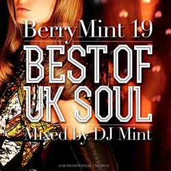 R&B・名曲【MixCD】Berry Mint Vol.19 -Best Of UK Soul- / DJ Mint【M便 1/12】