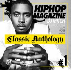 名盤をそのままMixにまとめた作品!【MixCD】Hip Hop Magazine -Classic Anthology- / DJ Mitch a.k.a. Rocksta【M便 2/12】