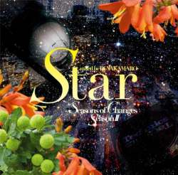 Star -Seasons Of Changesseason II-  / DJ Nakamaro【M便 2/12】