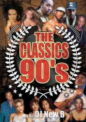 90年代 Hip Hop、R&B!!【DVD】The Classics 90's / DJ New B【M便 5/12】