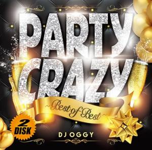 パーティーMix Bestの中のBest!! 【洋楽CD・MixCD】Party Crazy Best of Best -AV8 Official Party Mega Mix? / DJ Oggy【M便 2/12】