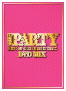 衝撃!ザ・パーリー!【洋楽 DVD・MIX DVD】The Party -Best Of Club Music Trax DVD Mix- / V.A【M便 6/12】
